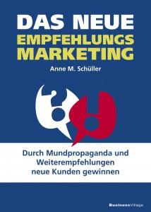 26 Cover-Empfehlungsmarketing-anne-m-schüller